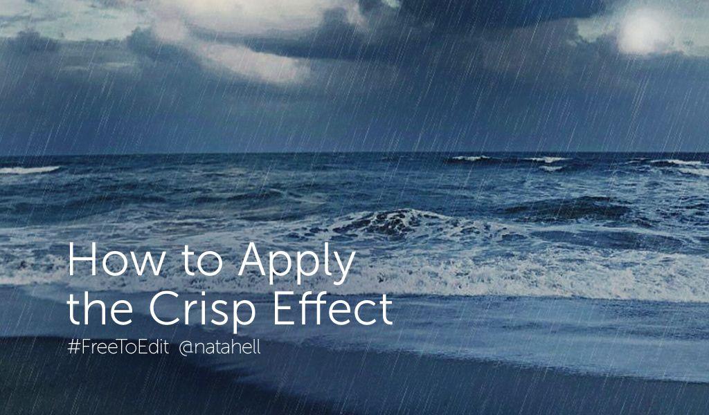 crisp effect tutorial